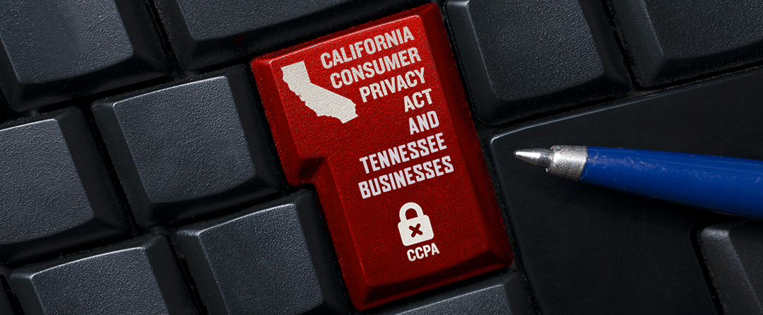 Does the CCPA Apply to My Tennessee Business?